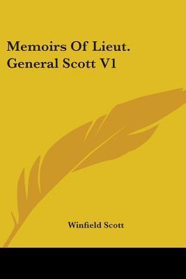 Memoirs of Lieut. General Scott