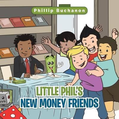 Little Phil's New Money Friends