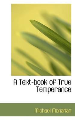 A Text-book of True ...
