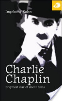 Charlie Chaplin. Brightest Star of Silent Films