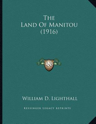 The Land of Manitou (1916)
