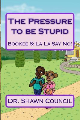 The Pressure to Be Stupid