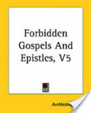 Forbidden Gospels an...