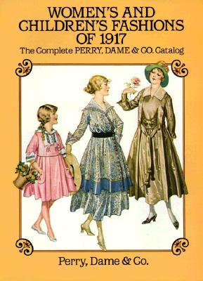 Women's and Children's Fashions of 1917