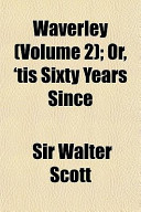Waverley (Volume 2); Or, 'Tis Sixty Years Since