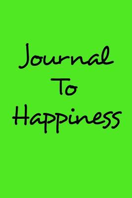 Journal to Happiness