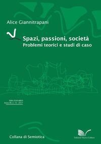 Spazi, passioni, società. Problemi teorici e studi di caso