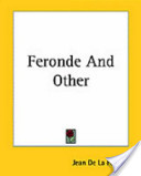 Feronde and Other
