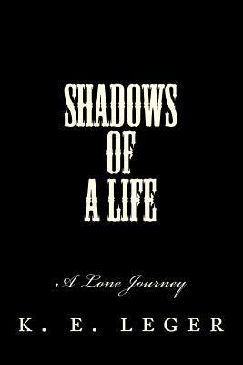 Shadows of a Life