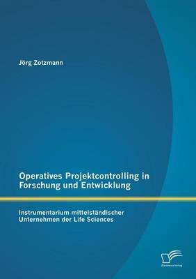 Operatives Projektcontrolling in Forschung und Entwicklung