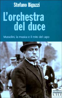 L' orchestra del duce