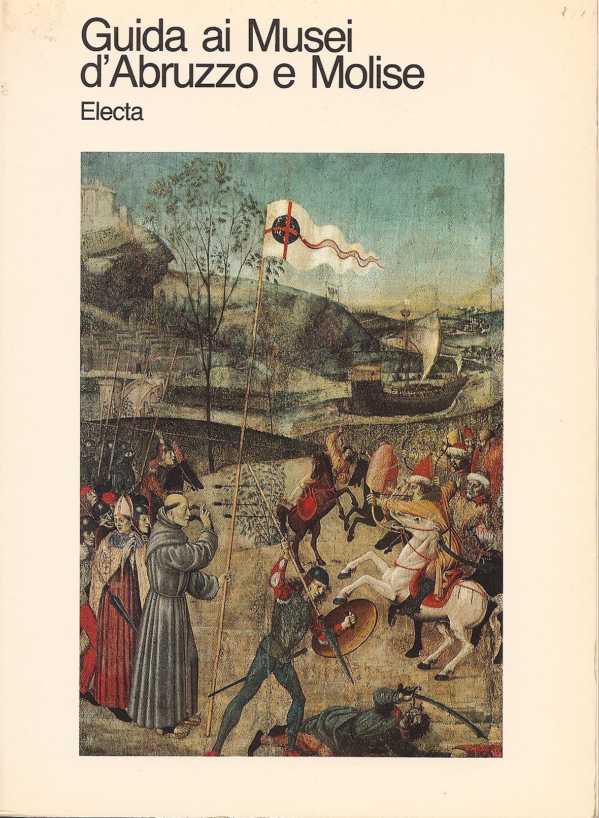 Guida ai musei d'Abruzzo e Molise