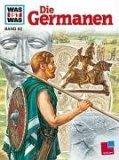 Was ist was?, Bd.62, Die Germanen