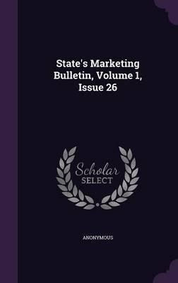 State's Marketing Bulletin, Volume 1, Issue 26