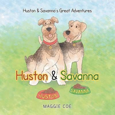 Huston & Savanna