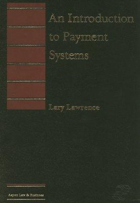 An Introduction to Payment Systems