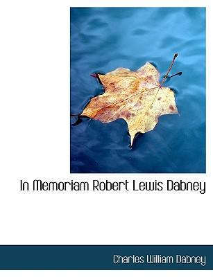 In Memoriam Robert Lewis Dabney