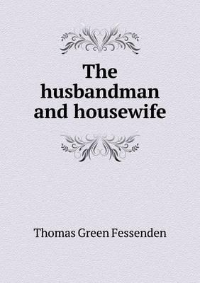 The Husbandman and Housewife