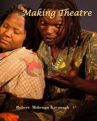 Making Theatre