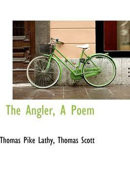 The Angler, a Poem