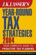 J.K. Lasser'sYear-Round Tax Strategies 2004