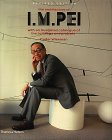 The Architecture of I.M. Pei