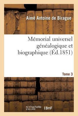 Memorial Universel Genealogique et Biographique Tome 3