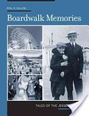 Boardwalk memories