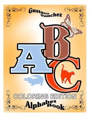 Gustavo Sanchez ABC Alphabet Coloring Book