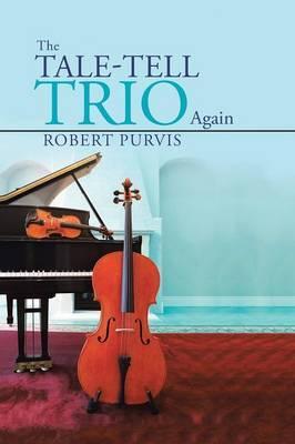 The Tale-tell Trio Again
