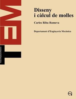 Disseny I Clcul de Molles