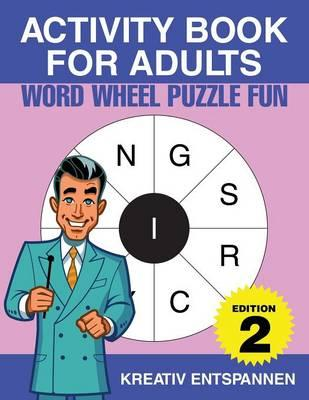 Activity Book for Adults - Word Wheel Puzzle Fun Edition 2