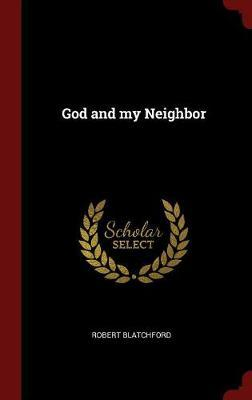 God and My Neighbor