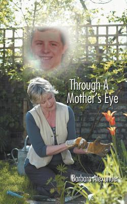 Through a Mother's Eye