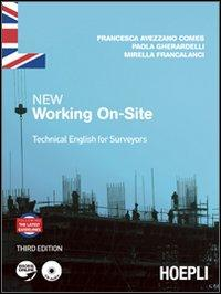 New working on-site. Technical english for surveyors. Per le Scuole superiori. Con CD Audio