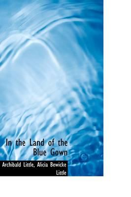 In the Land of the Blue Gown