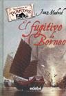 El Fugitivo de Borneo, #3