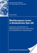 Marktbezogenes Lernen in akademischen Spin-Offs