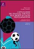 L'applicazione del financial fair play alle società di calcio professionistiche