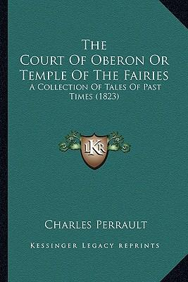 The Court of Oberon ...