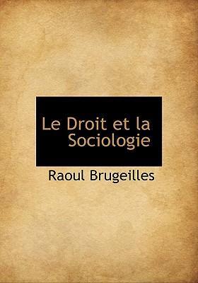 Le Droit Et La Sociologie