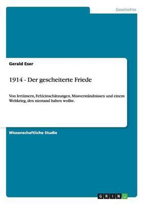 1914 - Der gescheiterte Friede