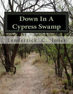 Down in a Cypress Swamp