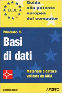 ECDL- Modulo 5 - Bas...