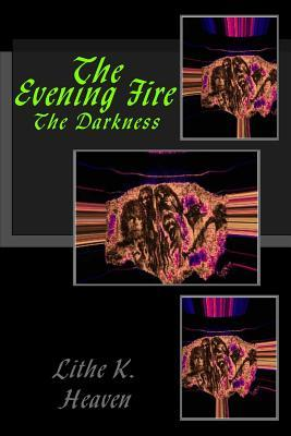 The Evening Fire