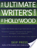 The Ultimate Writer's Guide to Hollywood