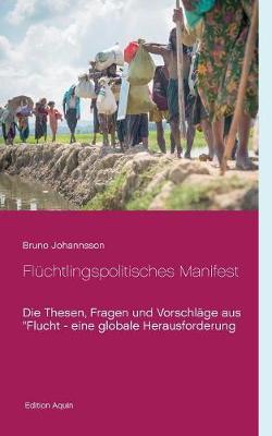 Flüchtlingspolitisches Manifest