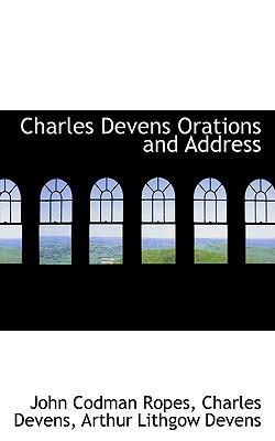 Charles Devens Orations and Address