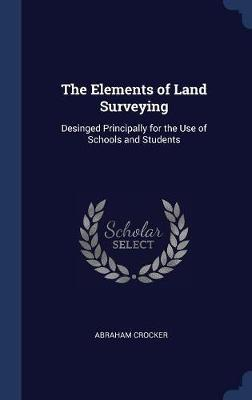 The Elements of Land Surveying
