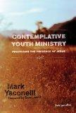 Contemplative Youth Ministry